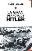 La gran derrota de Hitler