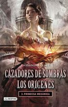 Origenes - La Princesa Mecanica